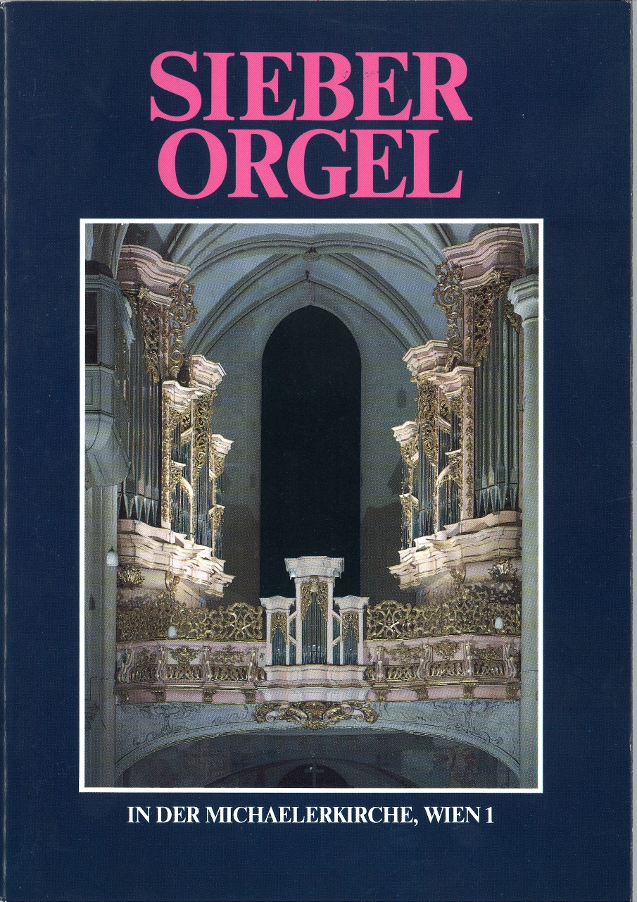 Sieber Orgel in der Michaelerkirche